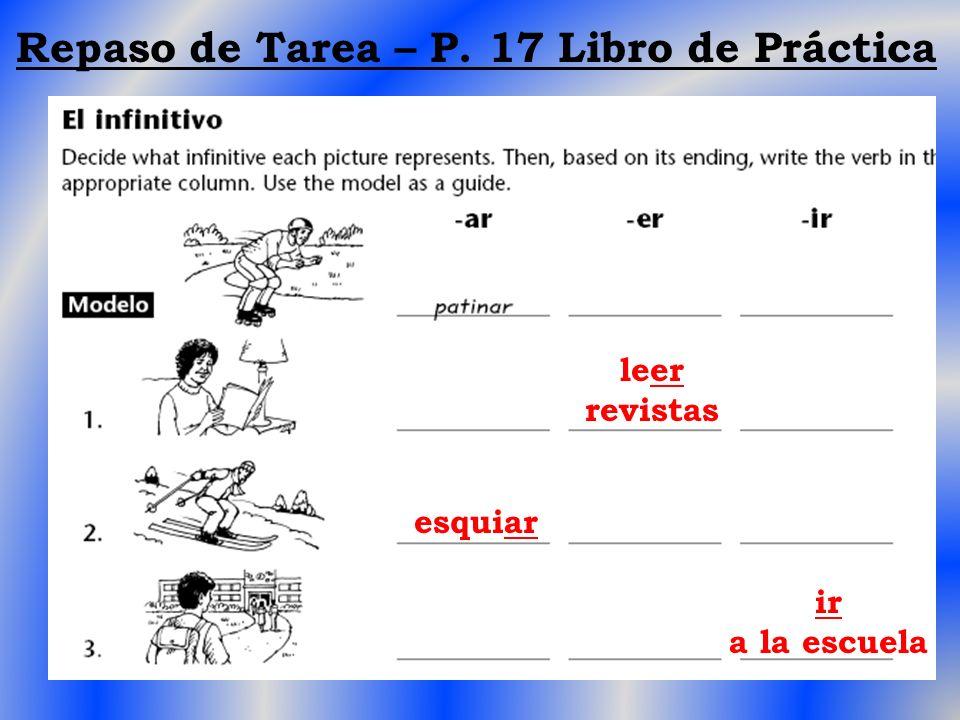 Repaso de Tarea – P. 17 Libro de Práctica