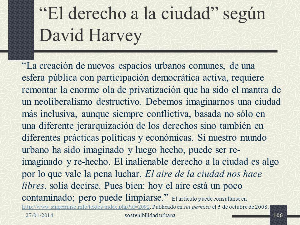 El derecho a la ciudad según David Harvey