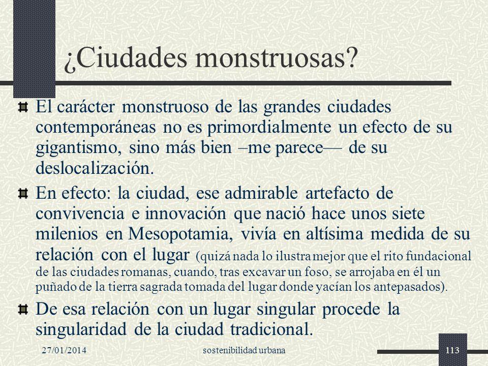 ¿Ciudades monstruosas