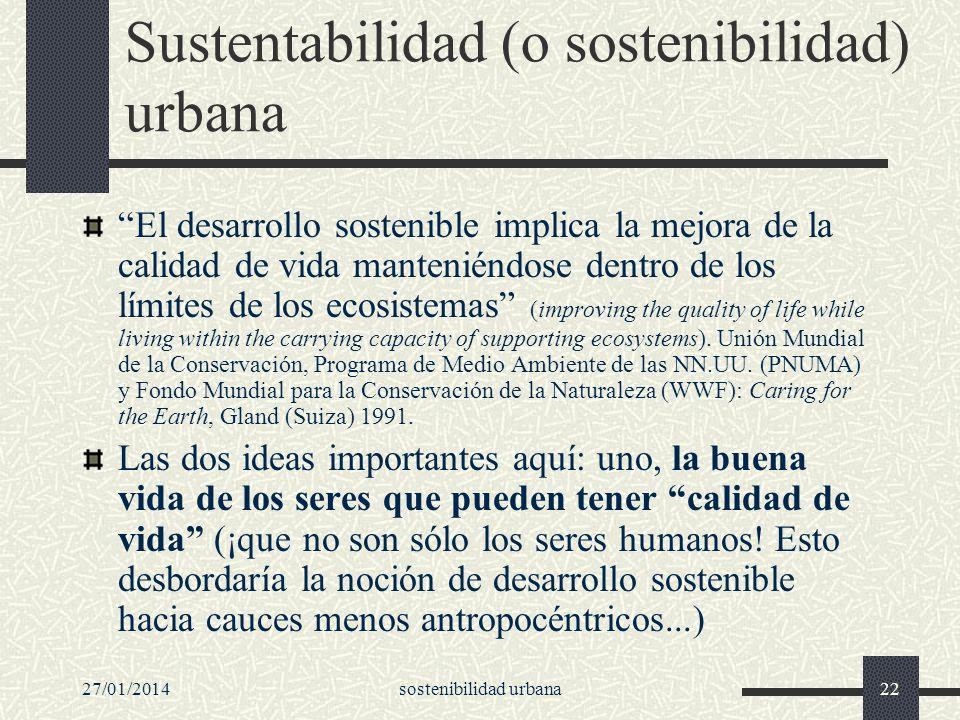 Sustentabilidad (o sostenibilidad) urbana