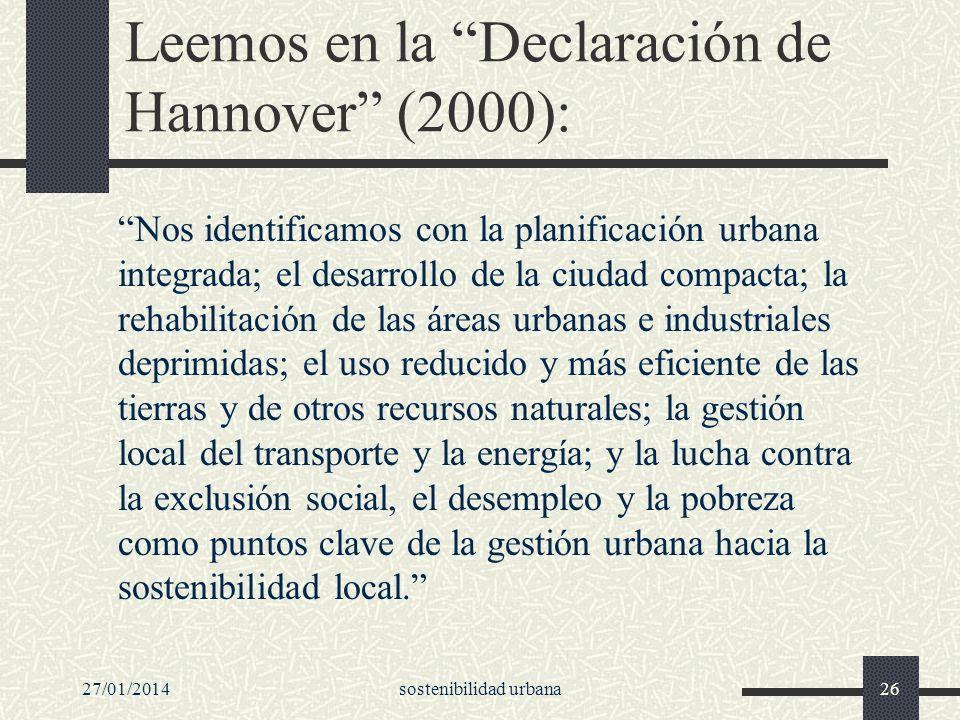 Leemos en la Declaración de Hannover (2000):