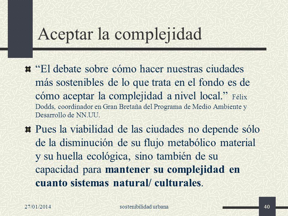 Aceptar la complejidad