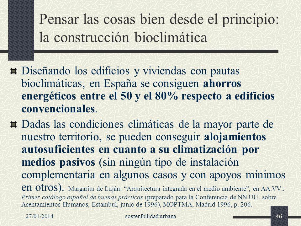 Pensar las cosas bien desde el principio: la construcción bioclimática
