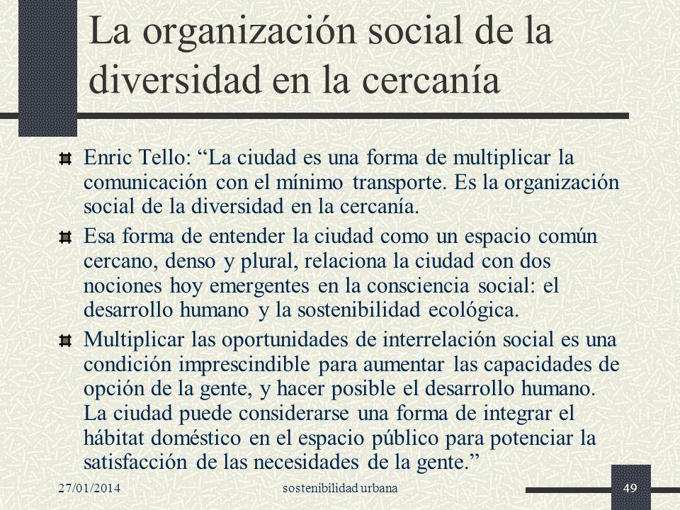 La organización social de la diversidad en la cercanía