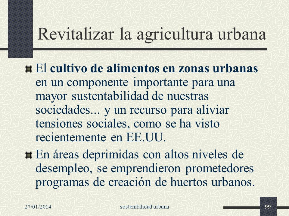 Revitalizar la agricultura urbana