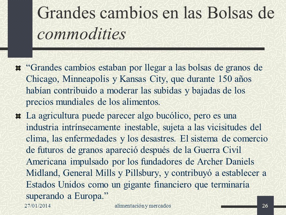 Grandes cambios en las Bolsas de commodities