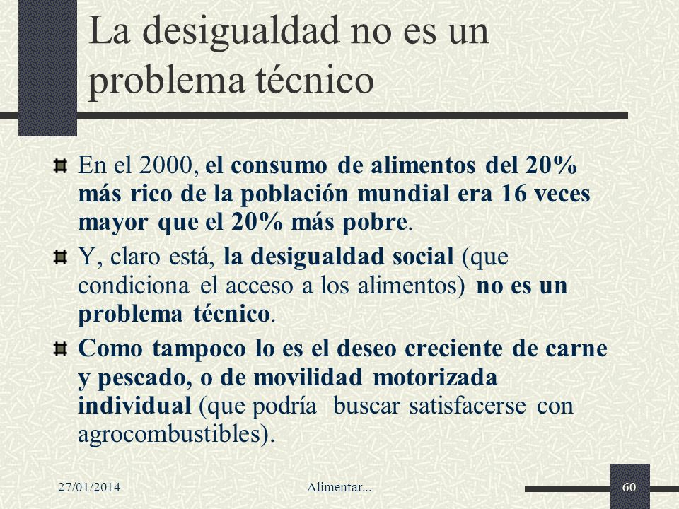 La desigualdad no es un problema técnico