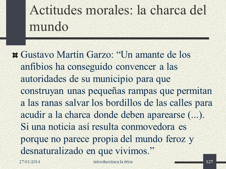 Actitudes morales: la charca del mundo