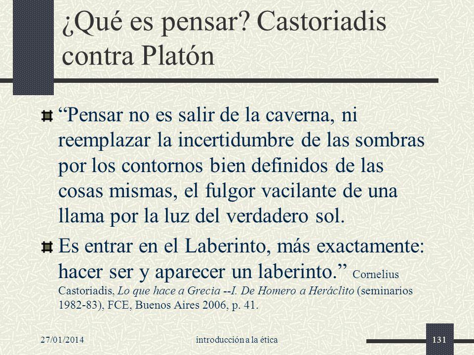 ¿Qué es pensar Castoriadis contra Platón