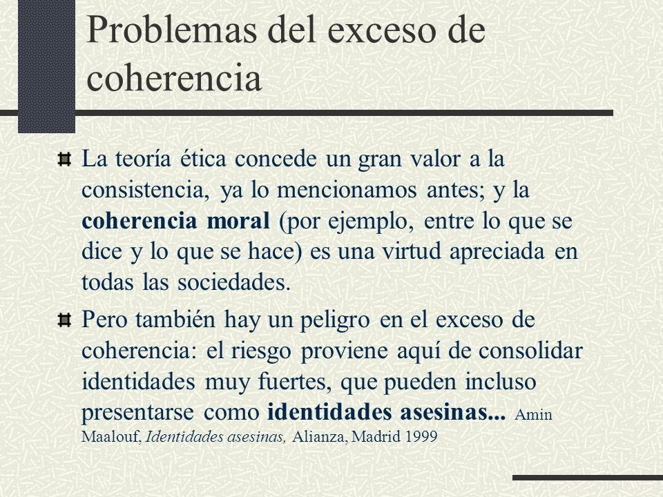 Problemas del exceso de coherencia