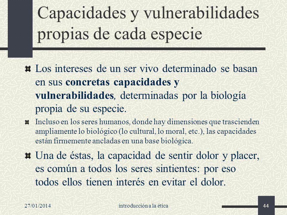 Capacidades y vulnerabilidades propias de cada especie