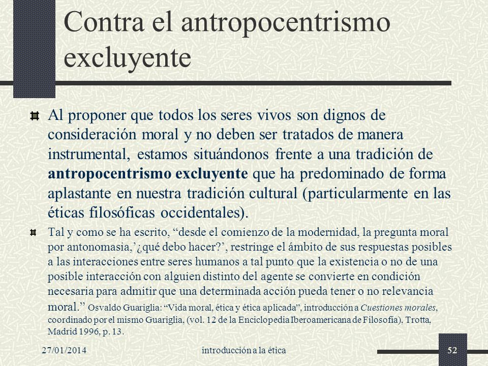 Contra el antropocentrismo excluyente