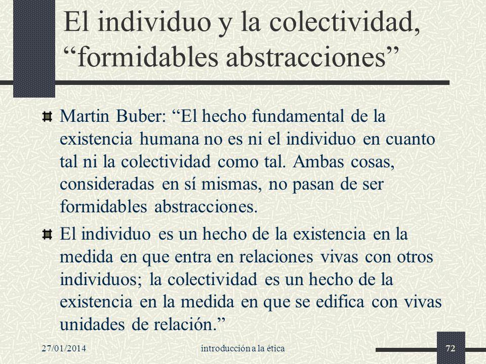 El individuo y la colectividad, formidables abstracciones