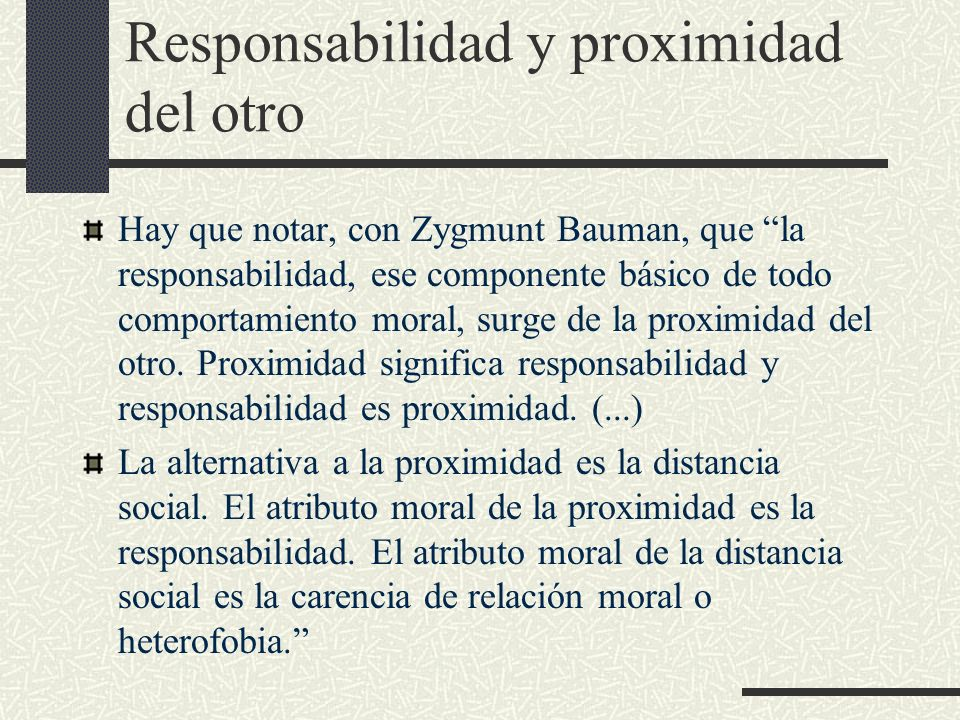 Responsabilidad y proximidad del otro