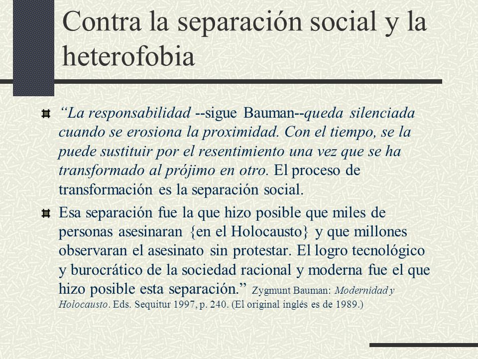 Contra la separación social y la heterofobia