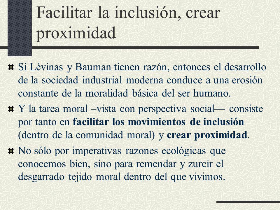 Facilitar la inclusión, crear proximidad