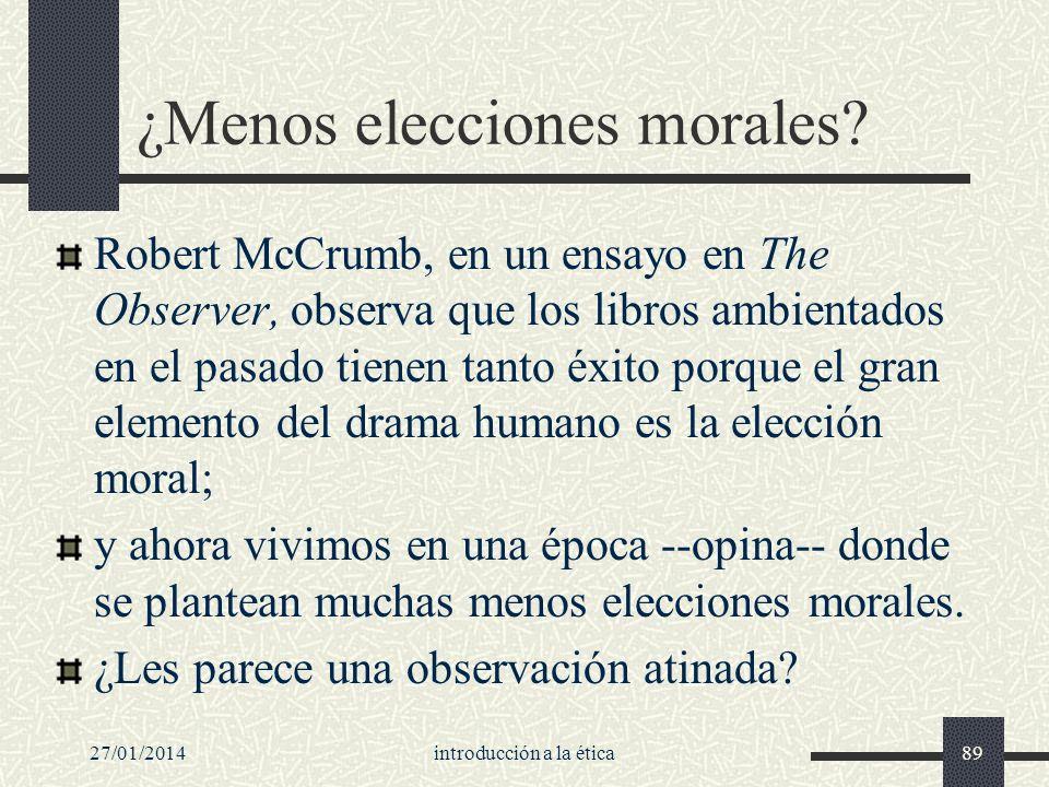 ¿Menos elecciones morales