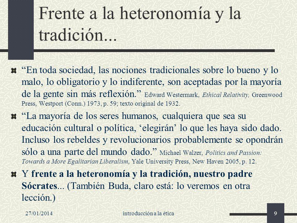 Frente a la heteronomía y la tradición...