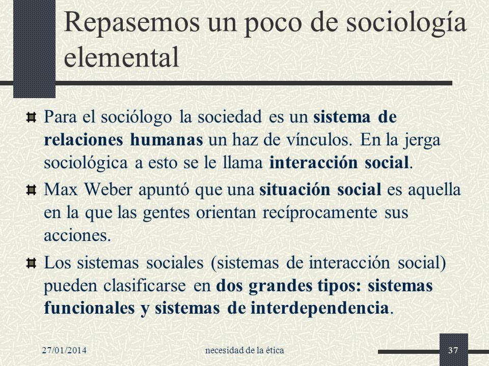Repasemos un poco de sociología elemental