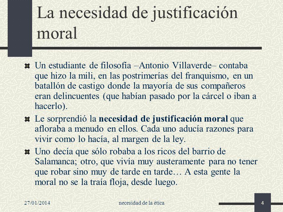 La necesidad de justificación moral