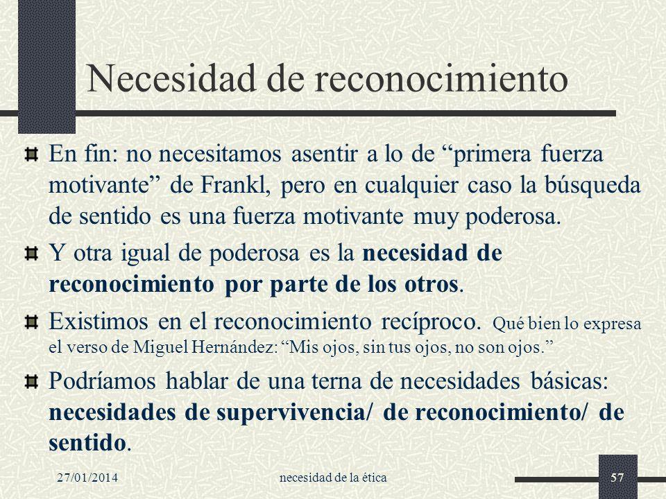 Necesidad de reconocimiento