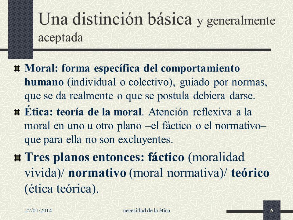 Una distinción básica y generalmente aceptada