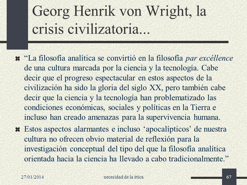 Georg Henrik von Wright, la crisis civilizatoria...