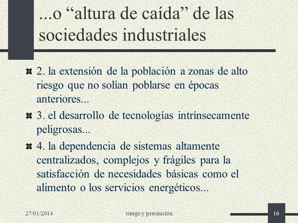 ...o altura de caída de las sociedades industriales