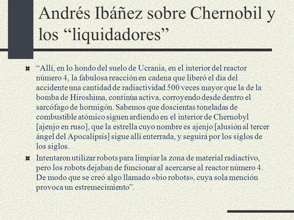 Andrés Ibáñez sobre Chernobil y los liquidadores
