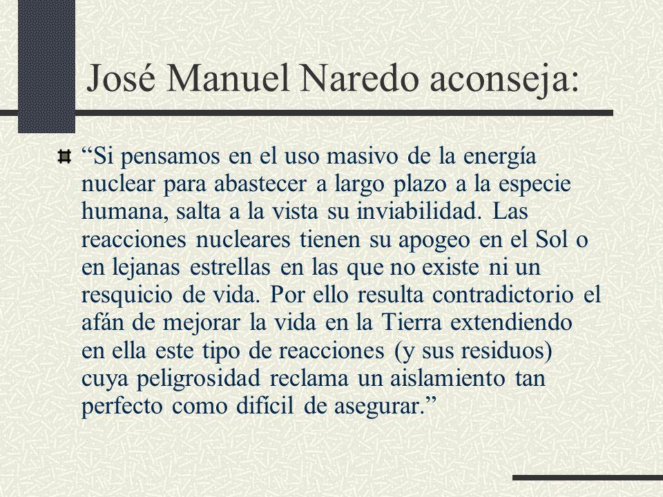 José Manuel Naredo aconseja: