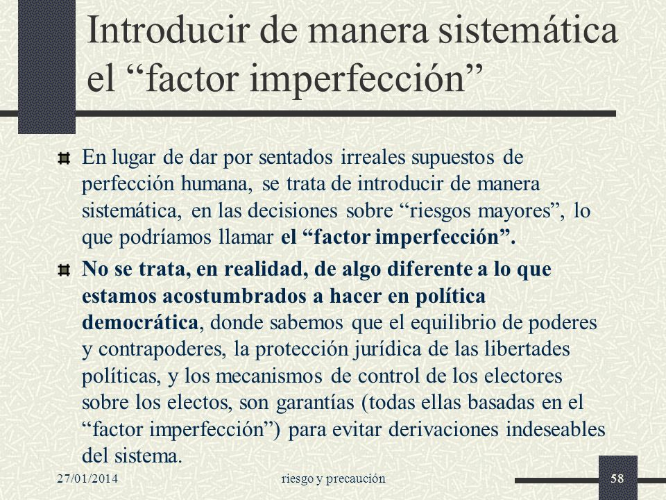 Introducir de manera sistemática el factor imperfección