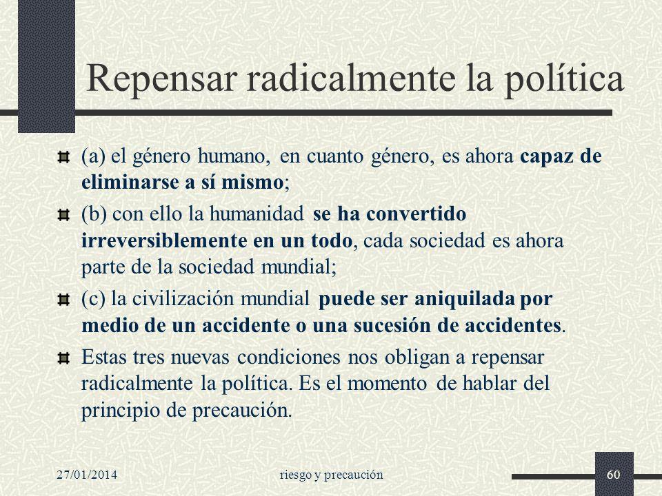 Repensar radicalmente la política