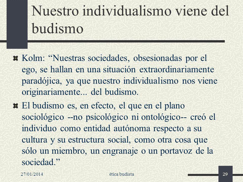 Nuestro individualismo viene del budismo