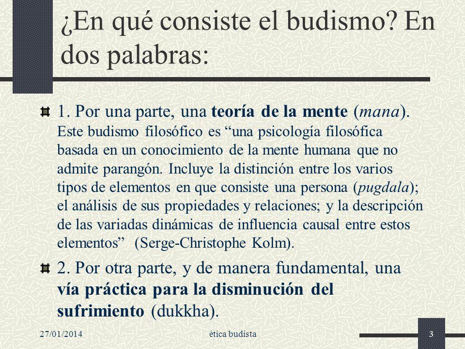 ¿En qué consiste el budismo En dos palabras: