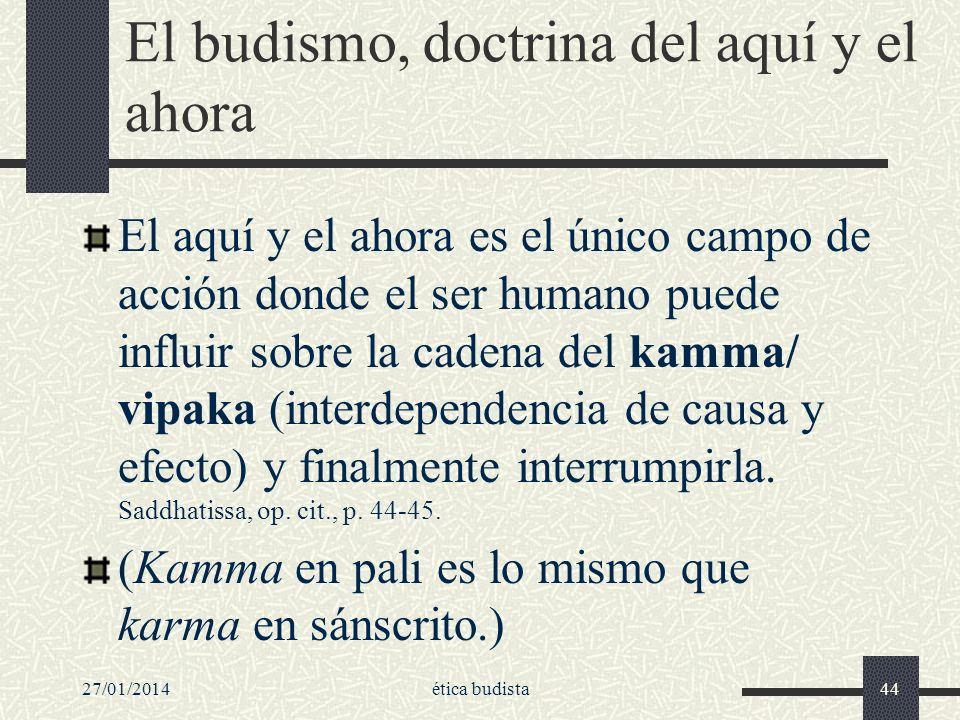 El budismo, doctrina del aquí y el ahora