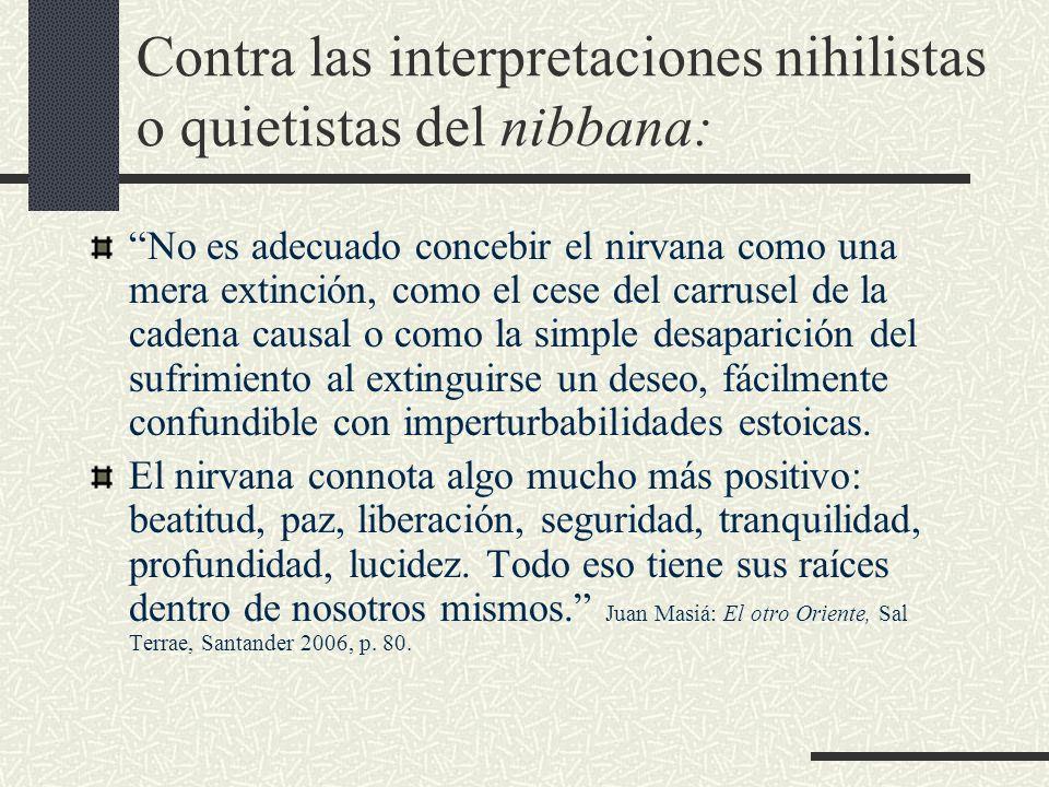 Contra las interpretaciones nihilistas o quietistas del nibbana:
