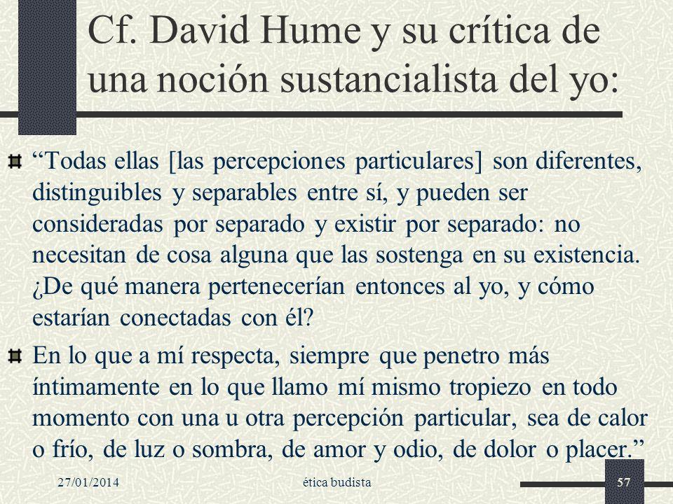 Cf. David Hume y su crítica de una noción sustancialista del yo: