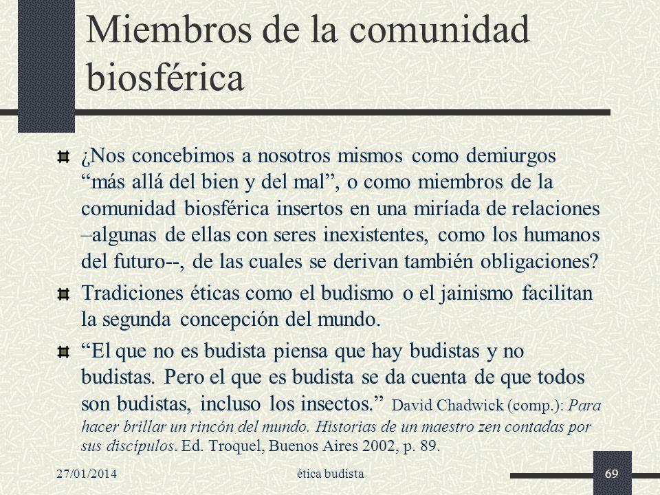 Miembros de la comunidad biosférica