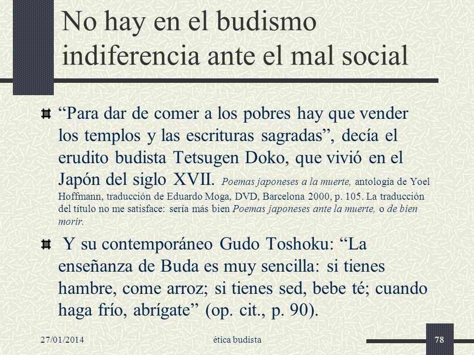 No hay en el budismo indiferencia ante el mal social