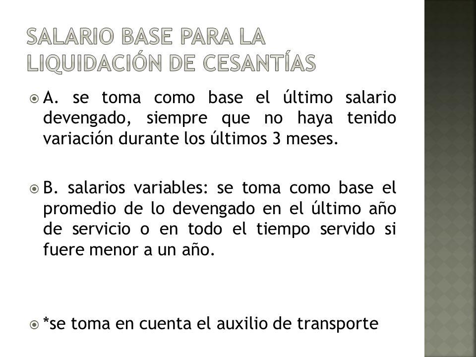 Salario base para la liquidación de cesantías