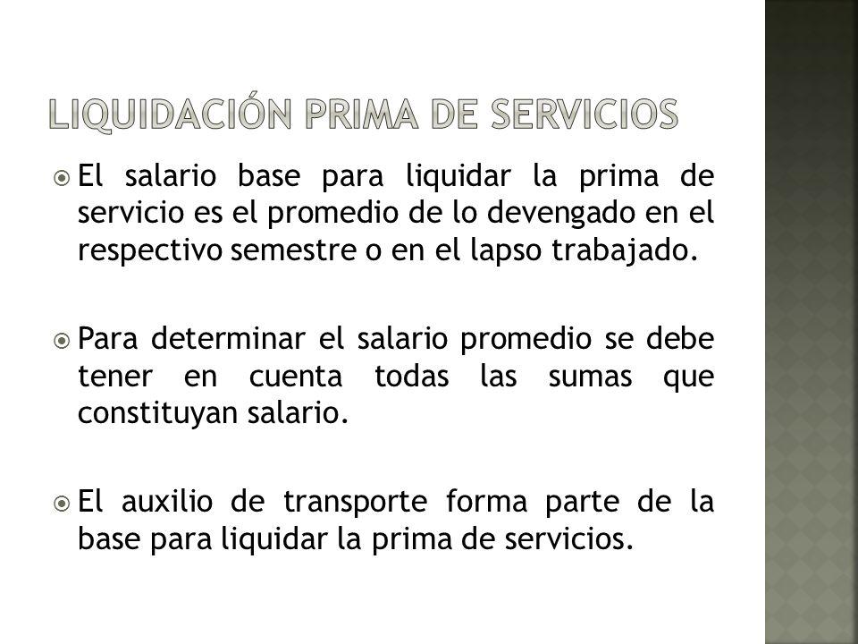 LIQUIDACIÓN PRIMA DE SERVICIOS