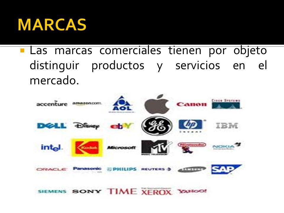 MARCAS Las marcas comerciales tienen por objeto distinguir productos y servicios en el mercado.