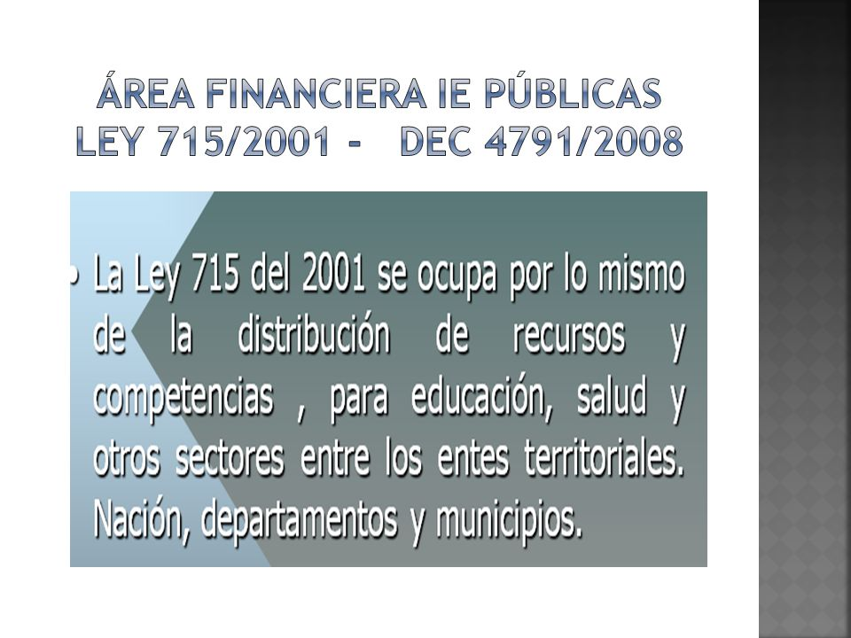 Área financiera ie públicas ley 715/2001 - dec 4791/2008