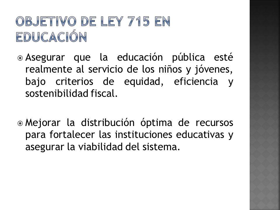 Objetivo de ley 715 en educación