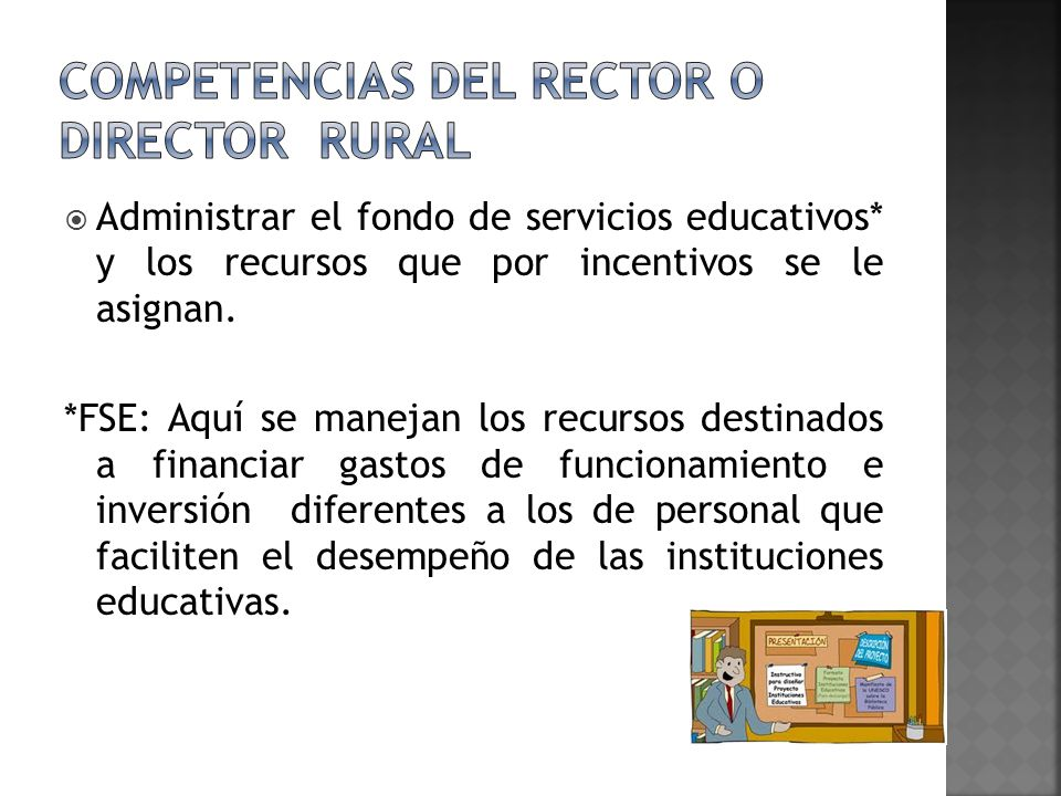 COMPETENCIAS DEL RECTOR O DIRECTOR RURAL