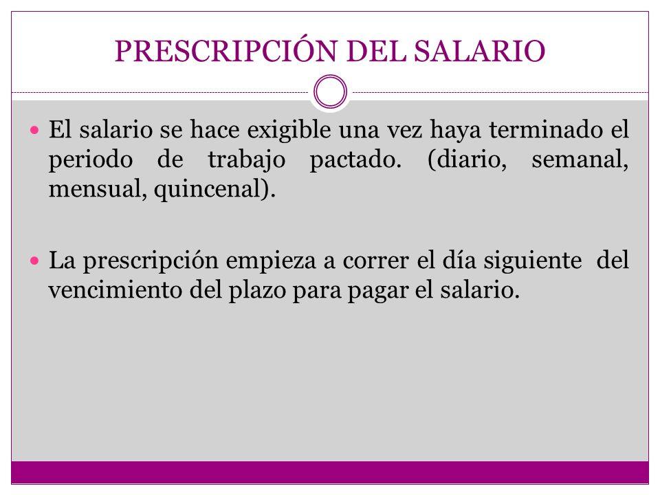 PRESCRIPCIÓN DEL SALARIO