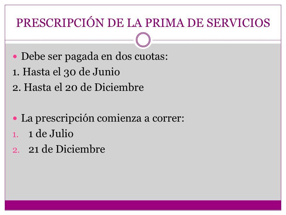 PRESCRIPCIÓN DE LA PRIMA DE SERVICIOS