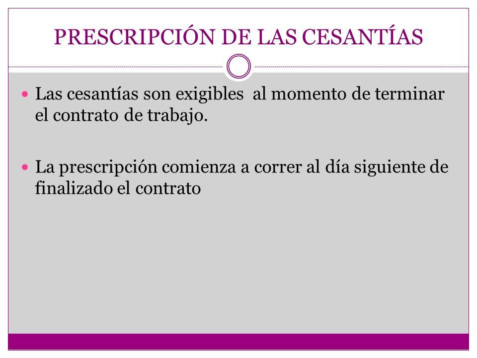 PRESCRIPCIÓN DE LAS CESANTÍAS