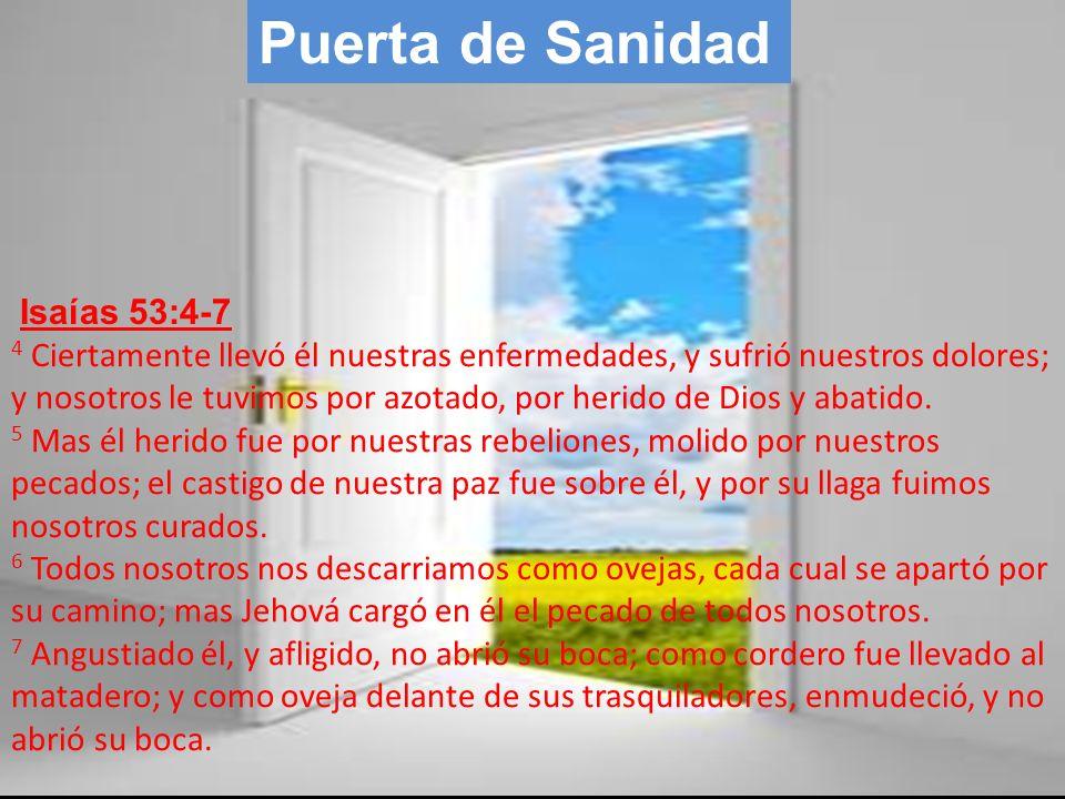 Puerta de Sanidad Isaías 53:4-7