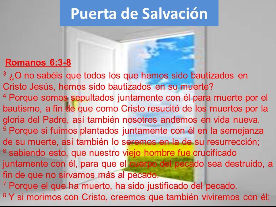 Puerta de Salvación Romanos 6:3-8